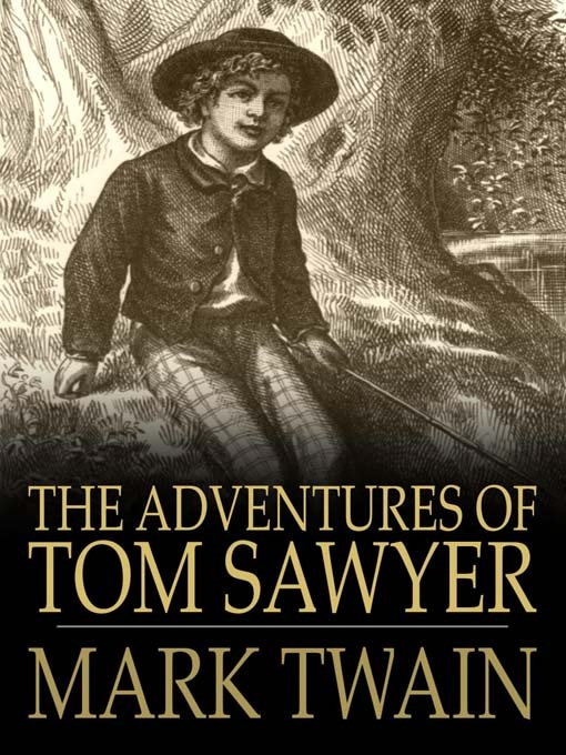 The Adventures of Tom Sawyer-Unusual Facts About Famous Books And Authors