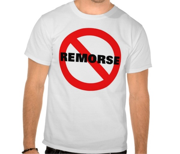No remorse-How To Determine If Someone Is A Psychopath