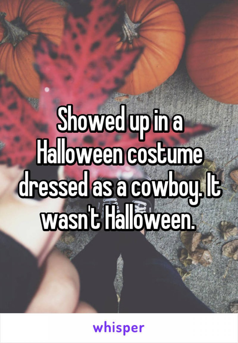 This Dude and His Cowboy Costume-15 People Confess Their Terrible Blind Date