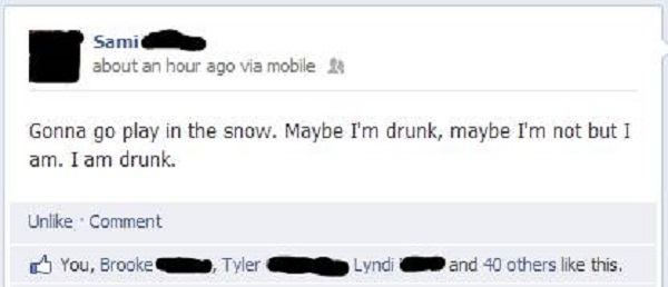 You are Clearly Drunk-15 Hilarious Facebook Drunk Posts