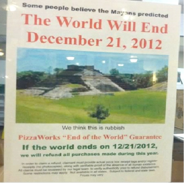 Mayan Prediction-Hilarious End Of The World Signs