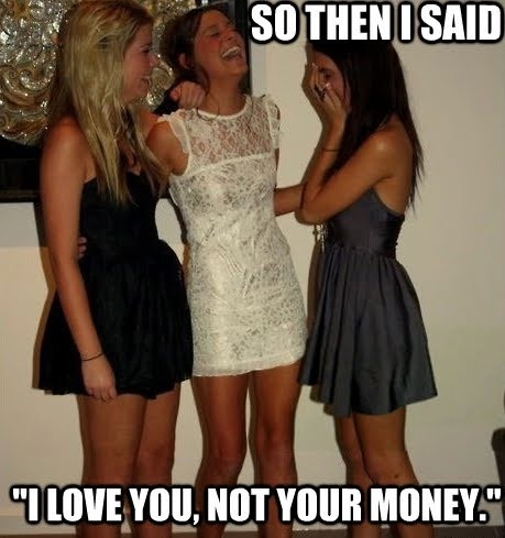 Only if you are poor-Best Vindictive Girls Meme