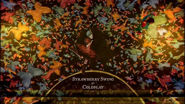 Coldplay - Strawberry Swing-Most Pleasant Music In The World