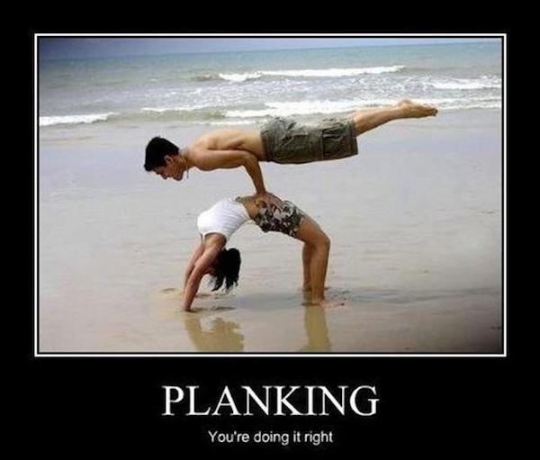 """Planking on a whole new level-Best """"Doing It Right"""" Memes"""