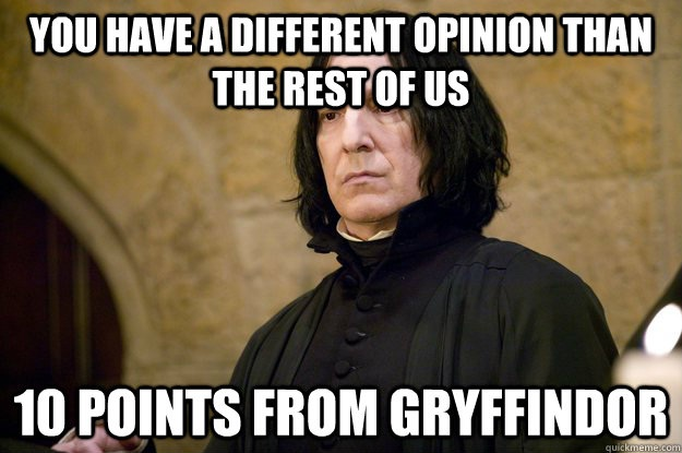 A bit harsh-'10 Points For Gryffindor' Memes