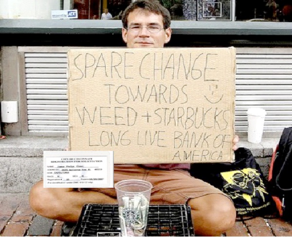 I Want To Get High-Unusual Panhandlers