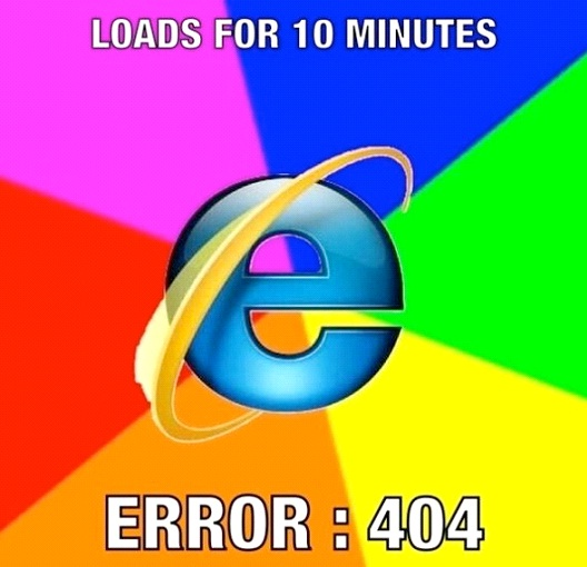 Error: 404-12 Funniest Internet Explorer Memes Ever