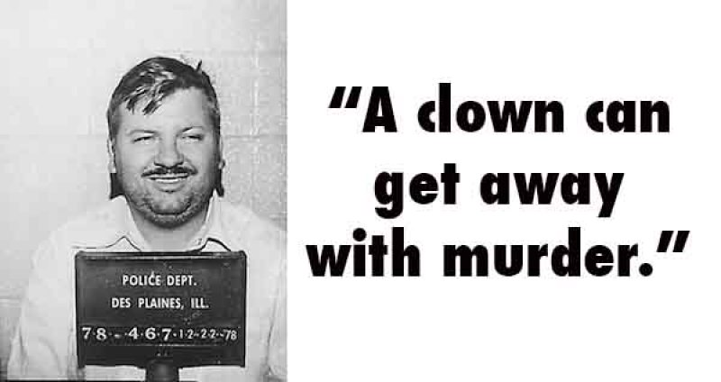 John Wayne Gacy, USA (1942 - 1994) -15 Serial Killer Quotes That Will Give Chills Down Your Spine