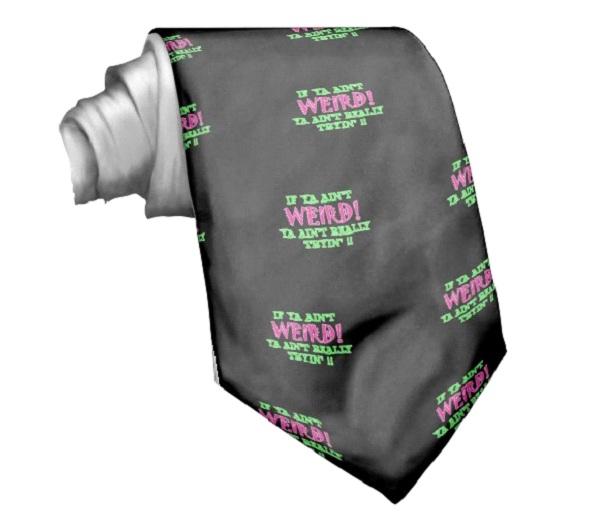 Weird Tie-Strangest Ties