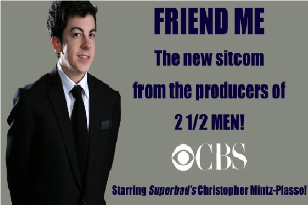 Friend Me-TV Shows That Never Aired