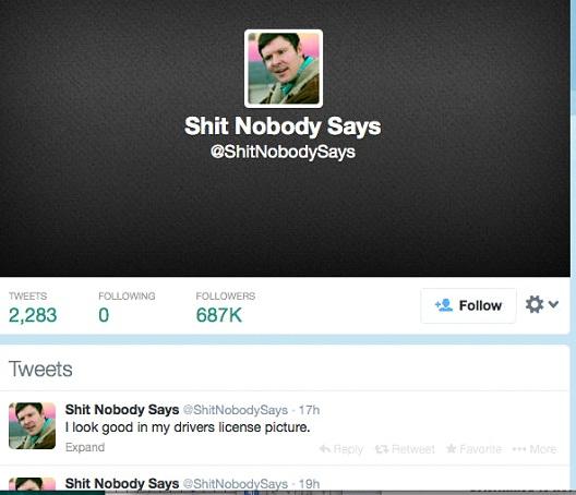 sh!t Nobody Says @sh!tNobodySays-12 Funny Twitter Accounts To Follow