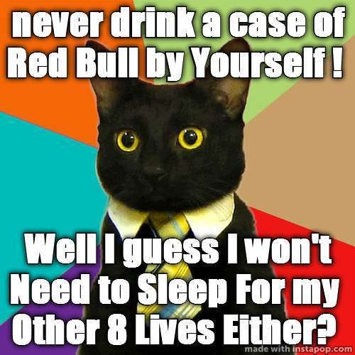 Yep you are awake-Best Red Bull Memes