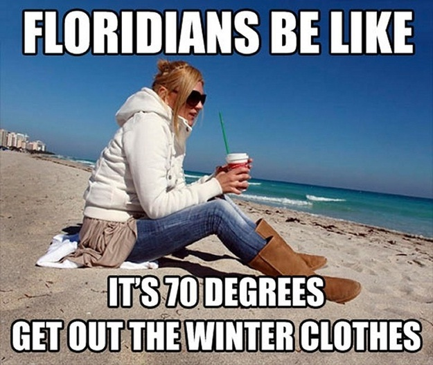 70 degrees-Words Are Not The Same In Florida