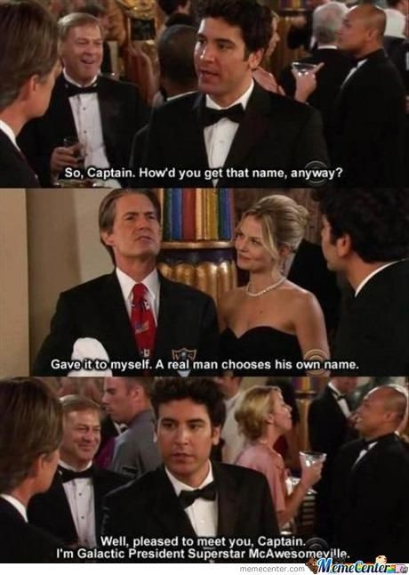 That's a better name-12 Best How I Met Your Mother Memes