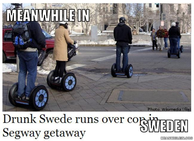 He did what??-Best Meanwhile In Sweden Memes