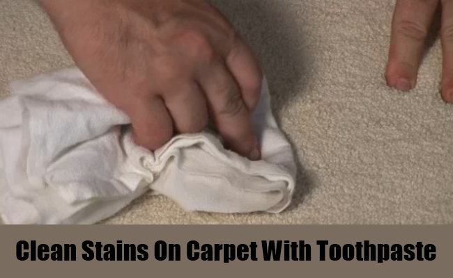 A Carpet Stain Remover-15 Unusual Uses For Toothpaste
