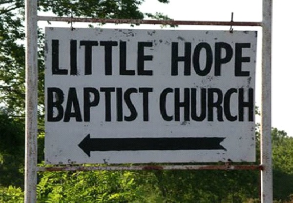 LIttle Hope Baptist Church-Bizarre Church Names