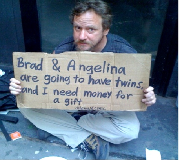 Gift For Brad & Angelina-Unusual Panhandlers