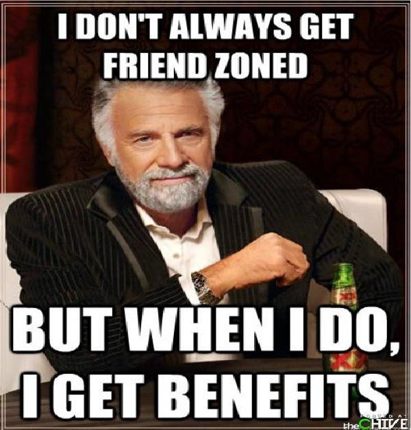 Benefits-Hilarious Friend Zone Memes