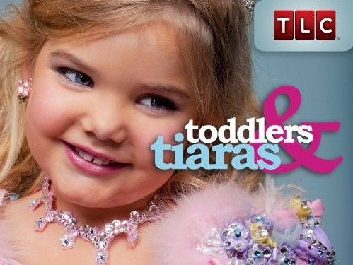 Toddlers & Tiaras-Dumbest Reality Shows Ever