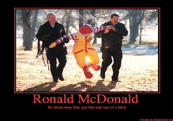 He's Criminal-Most Inappropriate Ronald McDonalds