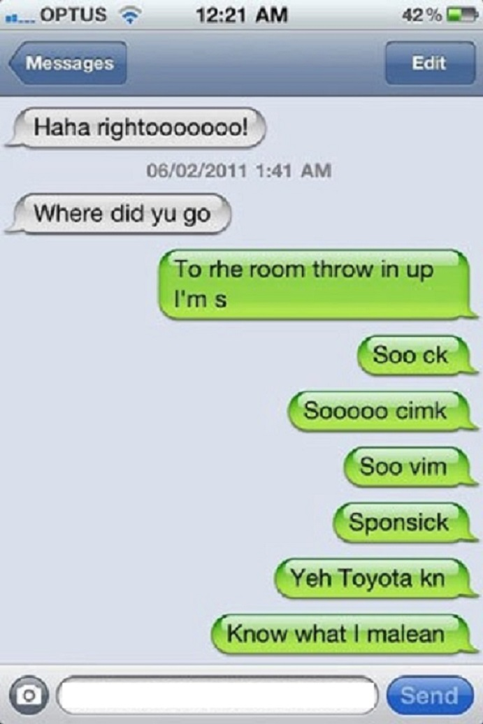 He's Sick-15 Funniest Drunk Texts That Will Make You Lol
