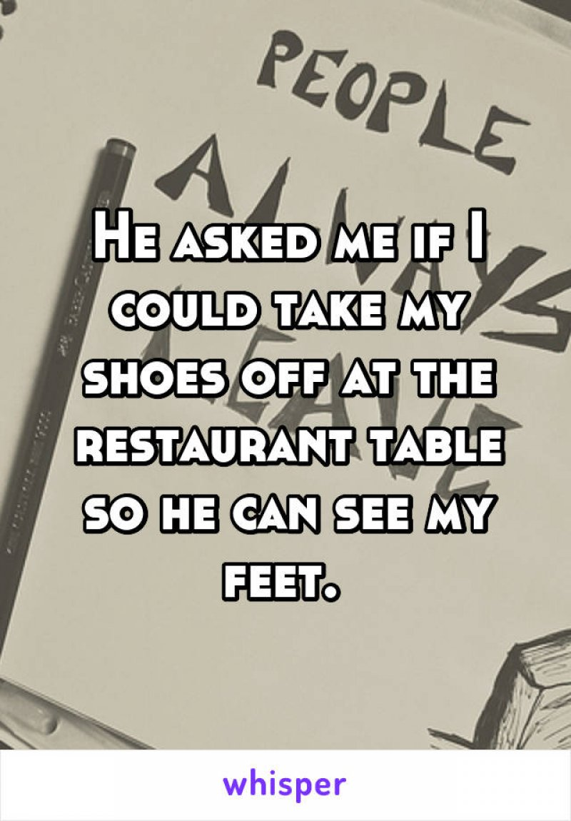 This Feet Fetish Guy! -15 People Confess Their Terrible Blind Date
