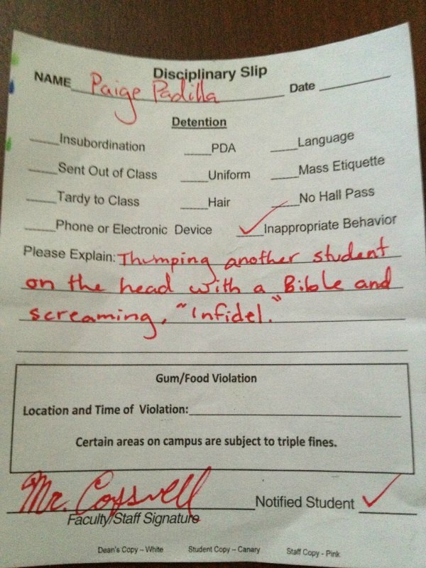 Well maybe they were?-12 Funniest Detention Slips Ever