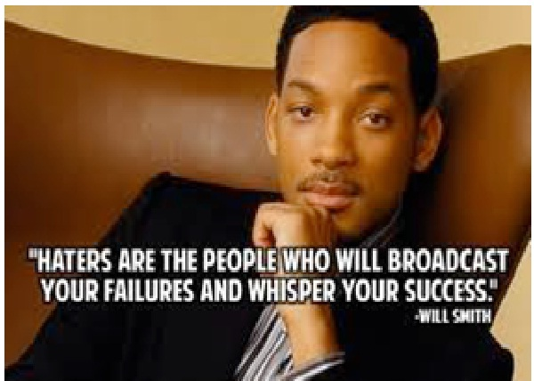 Haters are the people who will-Top 15 Will Smith Quotes