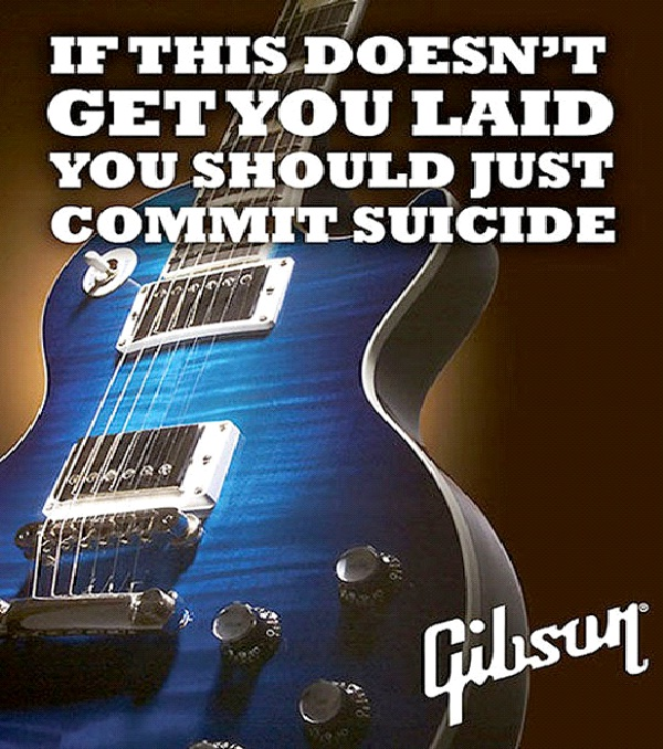 Gibson-12 Hilarious And Brutally Honest Advertisements