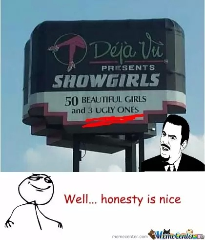 Honesty is not always best-Strip Club Fails