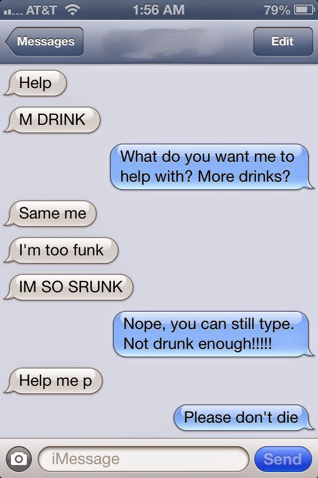 Help Him Pee?-15 Funniest Drunk Texts That Will Make You Lol