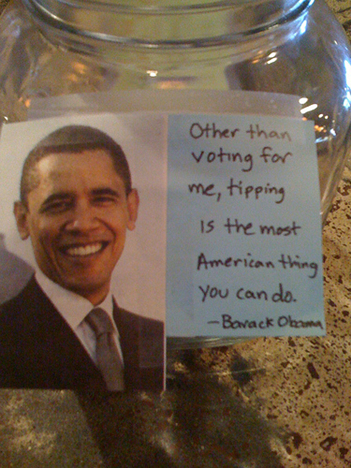 When Did Obama Tell That?-15 Funniest Tip Jars You'll Ever See