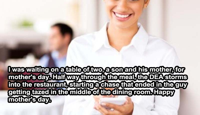 Mother's Day Tragedy -15 Servers Reveal The Craziest Things That Happened In Restaurants