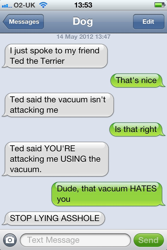 World's Biggest Secret, Unearthed-15 Hilarious Dog Texts