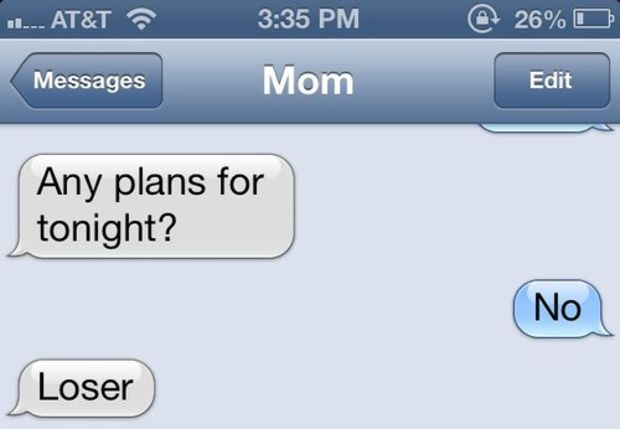 Moms aren't Always Sweet-15 Hilarious Texts From Parents That Will Make You Cry Then Laugh