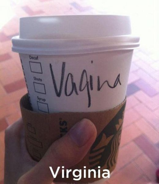 v@gina sounds better-Funny Starbucks Cup Spelling Fails