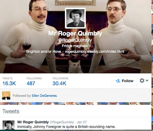 Mr Roger Quimbly @RogetQuimbly-12 Funny Twitter Accounts To Follow