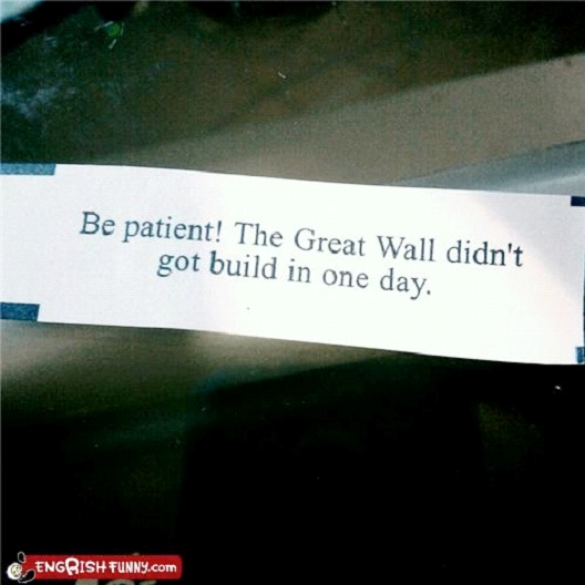 The Great Wall Wasn't Built In A Day-Hilarious Fortune Cookies