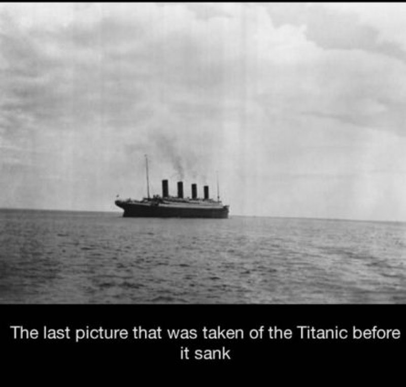 The Last Picture of the Titanic-15 Historical Pictures That Are Really Shocking
