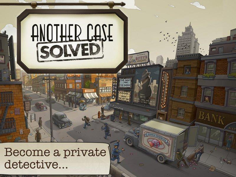 Another Case Solved-12 Best Crime Investigation Games For Mobile