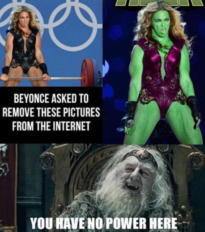 Beyonce - The She-Hulk!-12 Funny You Have No Power Here Memes
