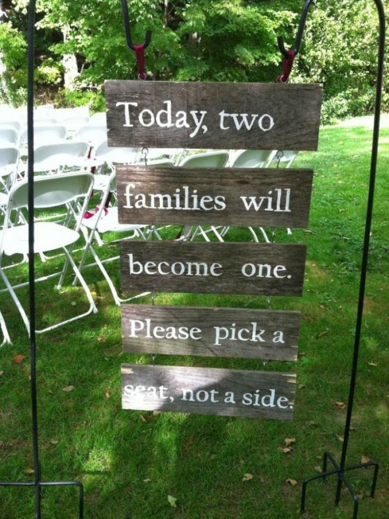 Choose A Seat, Not A Side-12 Funniest Wedding Signs Ever Seen