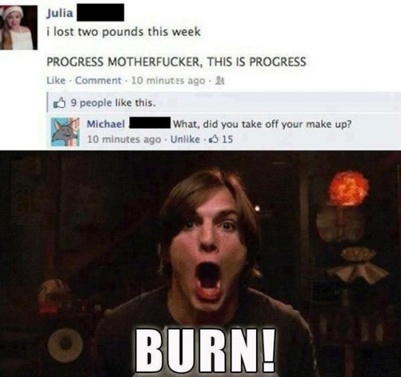 Did You Take Off Your Makeup?-12 Funny Kelso Burn Memes That Will Make You Lol
