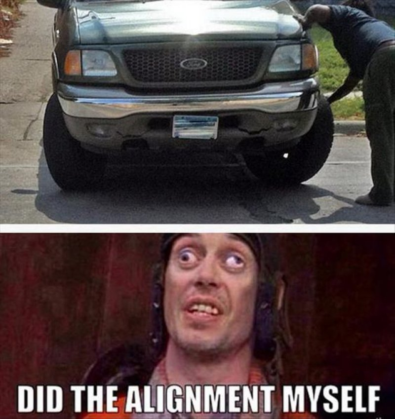 Did The Alignment Myself!-12 Funny Looks Good To Me Memes You'll Ever See
