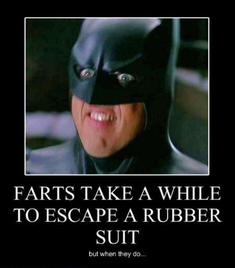 Farts Take A While To Escape A Rubber Suit!-12 Funny Batman Memes That Will Make You Lol