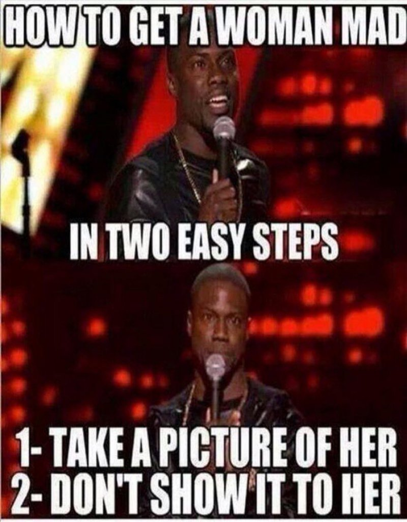 How To Get A Woman Mad?-12 Funny Kevin Hart Memes That Are Sure To Make You Laugh