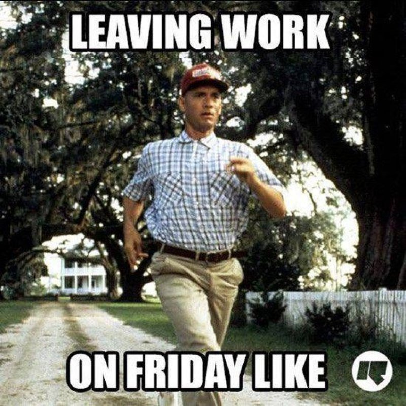 Leaving Work On Friday Like-12 Hilarious Friday Memes That Will Brighten Up Your Friday