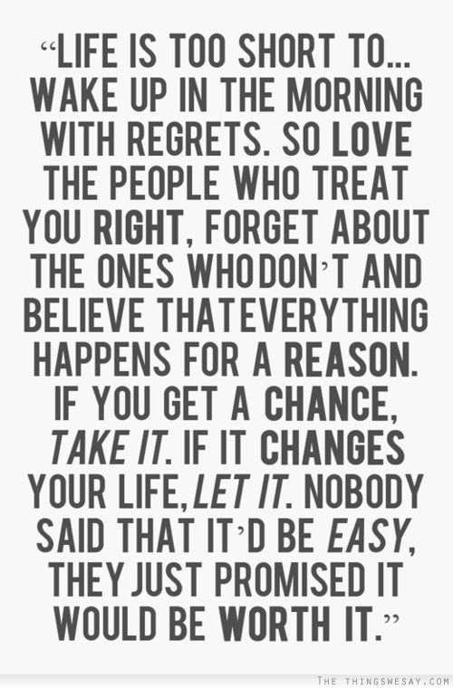 Life Is Too Short To Wake Up With Regrets 12 Funniest Lifes Too