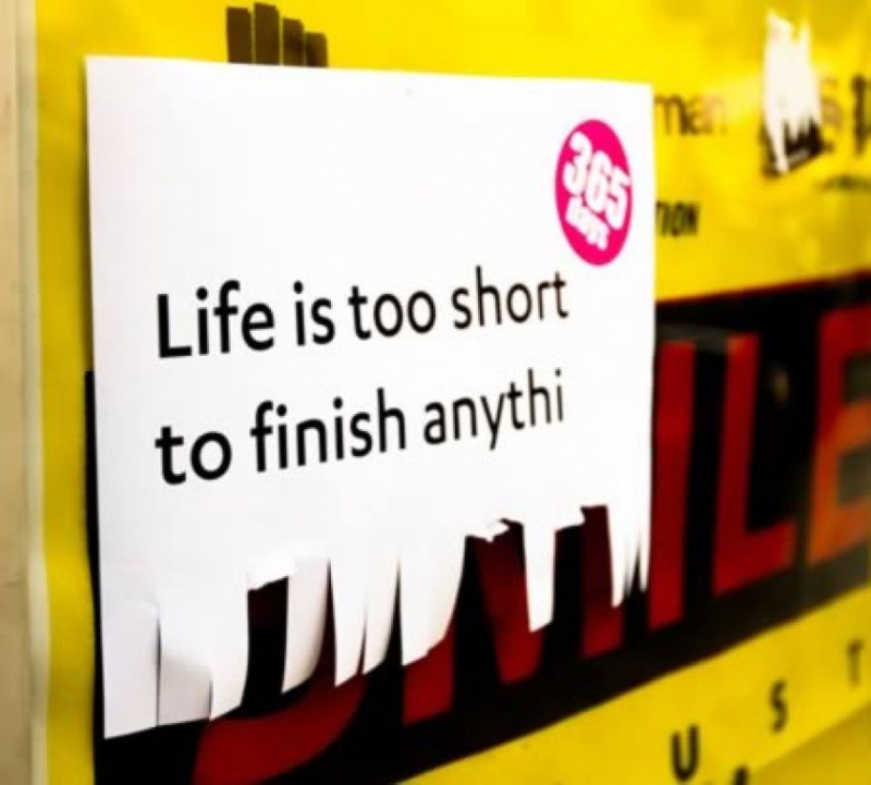 Life's Too Short To Finish Anything-12 Funniest Life's Too Short Quotes
